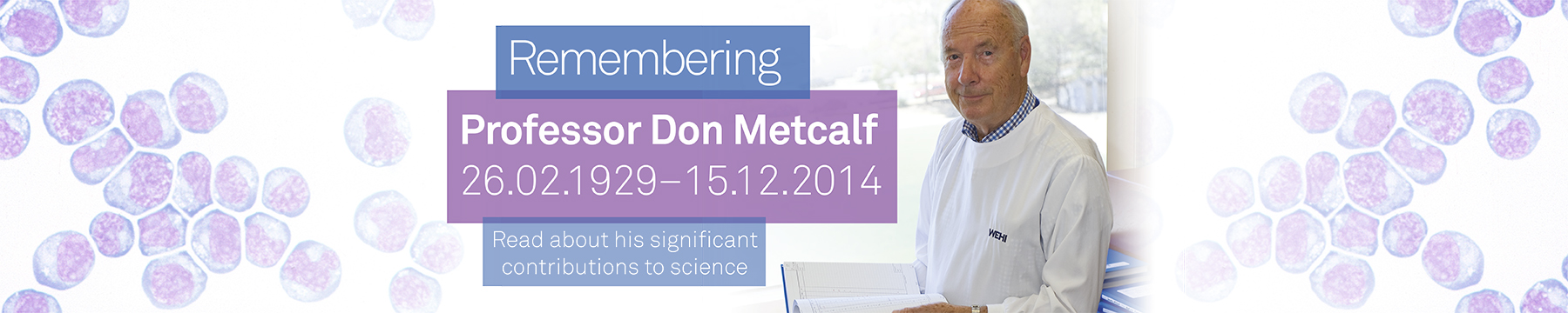 Remembering Professor Don Metcalf 26 February 1929 to 15 December 2014