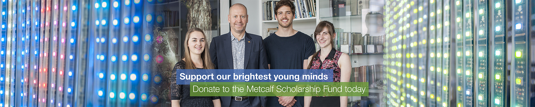 Support the Metcalf Scholarship Fund appeal